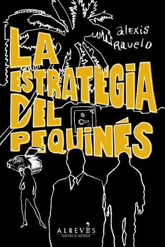 9788415098812: La estrategia del pequinés (Novela Negra (alreves))