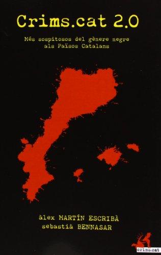 9788415098829: Crims.cat 2.0: més sopitosos del gènere negre als Països Catalans