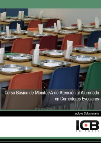 9788415100300: Curso Básico de Monitor/a de Atención al Alumnado en Comedores Escolares