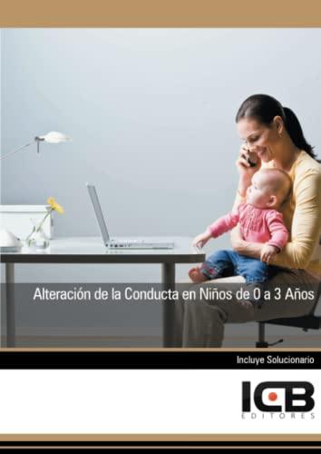 9788415100522: Alteración de la Conducta en Niños de 0 a 3 Años