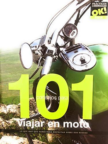 9788415101154: 101 Consejos Para Viajar En Moto. Lo Que Hay Que Saber Para Disfrutar Sobre Dos Ruedas