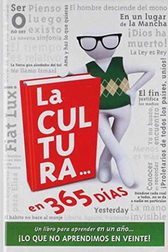 9788415101710: (2ª ed.) cultura en 365 dias, la - un libro para aprender en un año lo que no aprendimos en vente