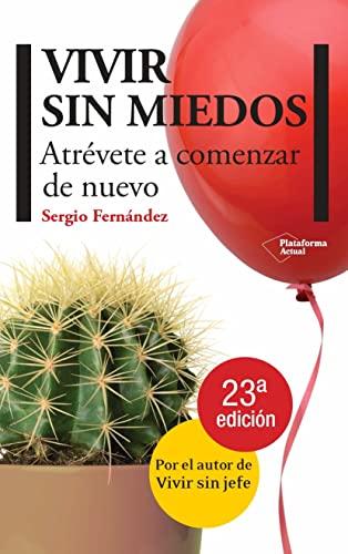 9788415115083: Vivir Sin Miedos