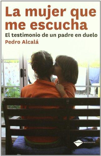 9788415115137: Mujer Que Me Escucha,La (Testimonio (plataforma))