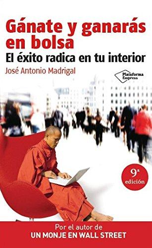 9788415115205: Gánate y ganarás en bolsa: El éxito radica en tu interior (Plataforma empresa) (Spanish Edition)