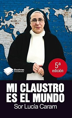 9788415115632: Mi claustro es el mundo
