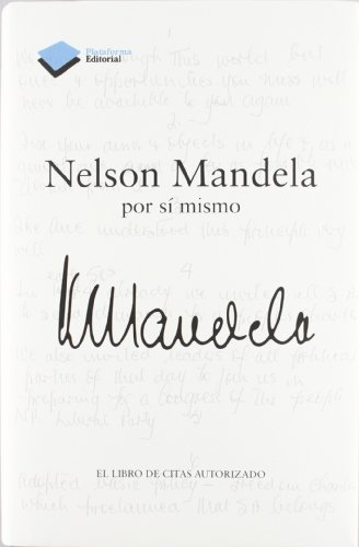Nelson Mandela por sí mismo: Nelson Mandela
