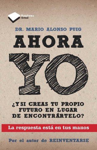 9788415115786: Ahora yo (Plataforma actual) (Spanish Edition)