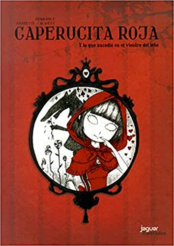 Caperucita roja / Little Red Riding Hood: Charles Perrault