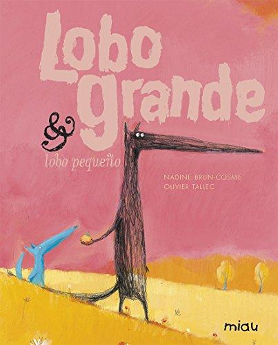9788415116165: Lobo grande y lobo pequeno / Big Wolf and Little Wolf (Miau / Meaw) (Spanish Edition)