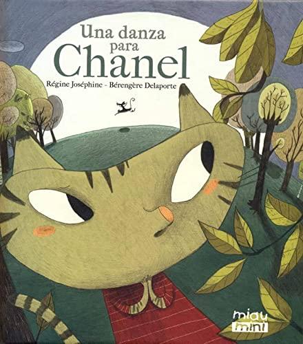 9788415116325: Una danza para Chanel (MINI MIAU)