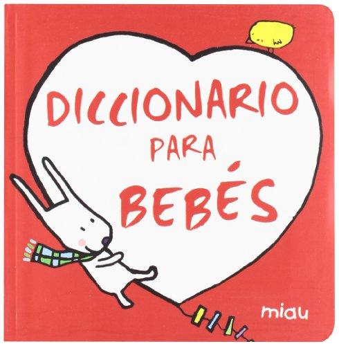 9788415116356: Diccionario de bebes / Baby Dictionary (Miau) (Spanish Edition)