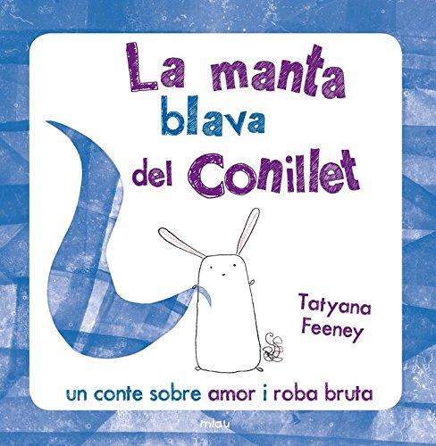 9788415116394: La manta blava del conillet