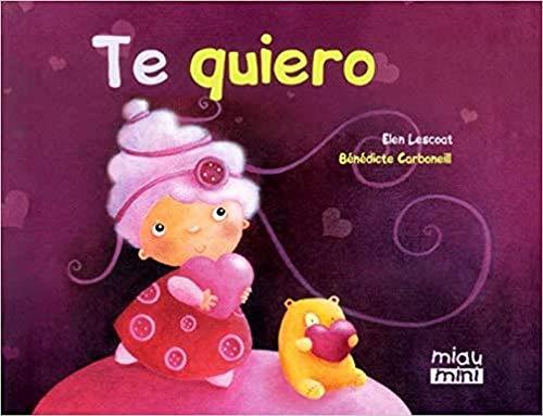 9788415116400: Te quiero (mini) (Miau mini)