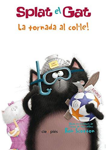 9788415116424: SPLAT EL GAT, LA TORNADA AL COLE!
