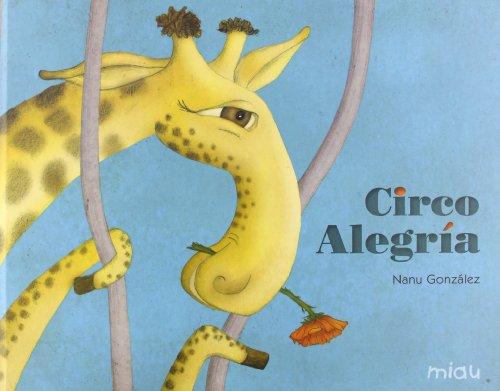 9788415116554: Circo Alegría (Miau)