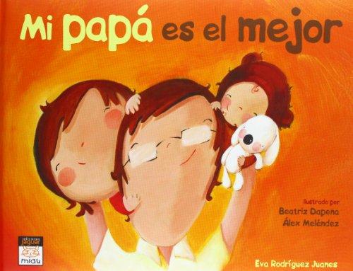 9788415116806: Mi Papá Es El Mejor (Miau)