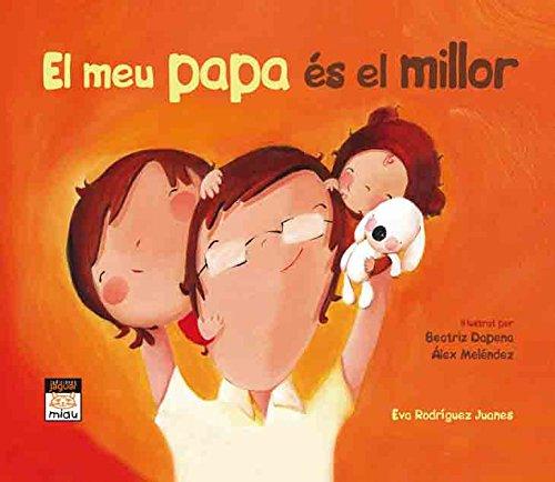 9788415116837: EL MEU PAPA ÉS EL MILLOR (Miau)