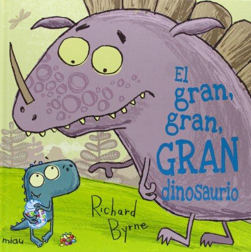El gran, gran, gran dinosaurio (9788415116844) by Richard Byrne