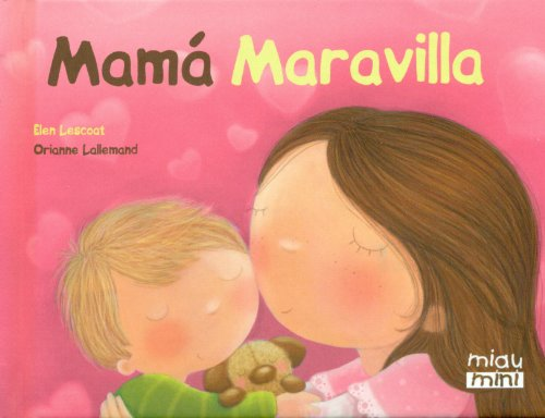 9788415116868: Mamá Maravilla (Miau Mini)