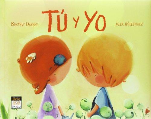 9788415116929: Tú y yo (Miau)