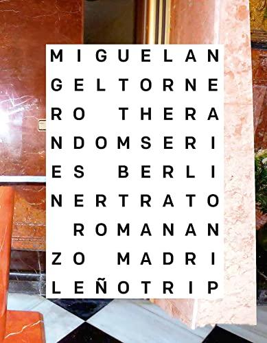 Miguel ngel Tornero: The Random Series (Paperback)