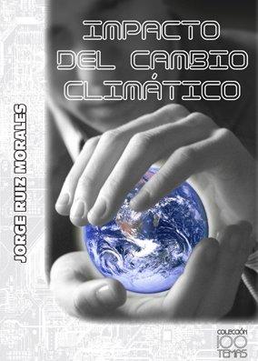 9788415119005: Impacto del cambio climático (Cientemas)