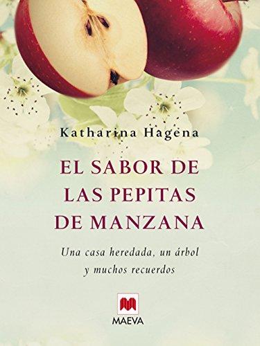 EL SABOR DE LAS PEPITAS DE MANZANA(9788415120247): Agapea
