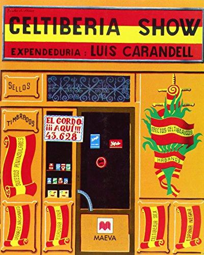 9788415120261: Celtiberia Show