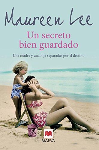 Un secreto bien guardado : una madre: Maureen Lee