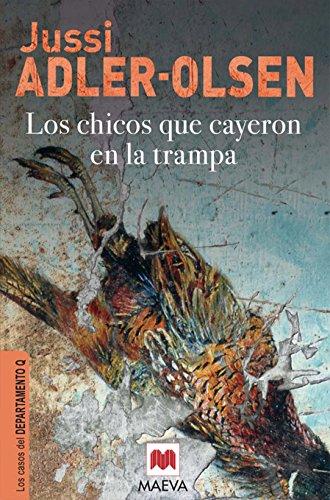9788415120308: Los chicos que cayeron en la trampa / The Kids that Fell in the Trap (Los Casos Del Departamento Q) (Spanish Edition)