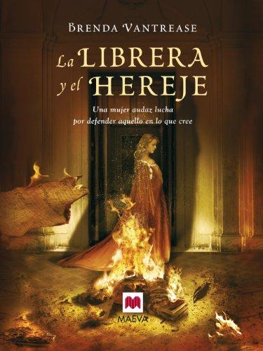 La librera y el hereje (Spanish Edition): Vantrease; Brenda
