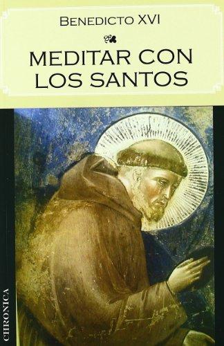 9788415122395: Meditar Con Los Santos (Testimonio (chronica))