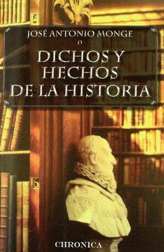9788415122418: DICHOS Y HECHOS DE LA HISTORIA