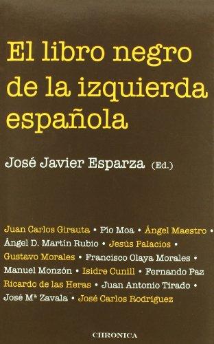 9788415122432: Libro Negro De La Izquierda Espa・ (Testimonio (chronica))