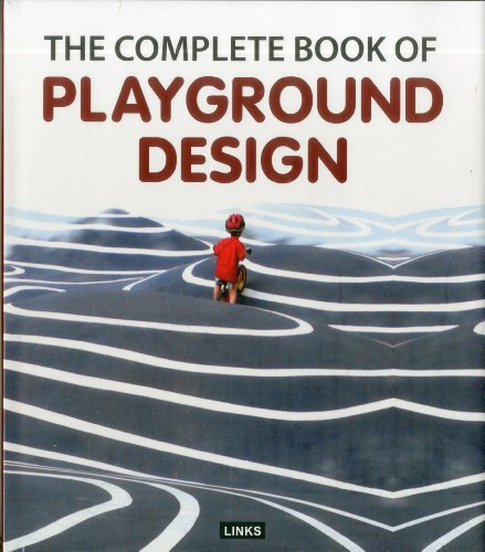 9788415123569: The Complete Book of Playgrounds Design