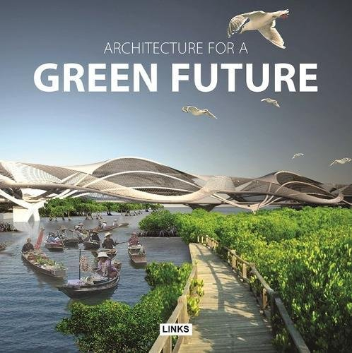 ARCHITECTURE FOR A GREEN FUTURE: Jacobo Krauel
