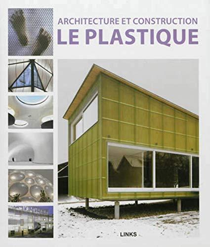 Architecture et construction : Le plastique: Dimitris Kottas