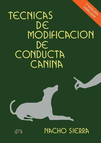 9788415127710: Técnicas de modificación de conducta canina