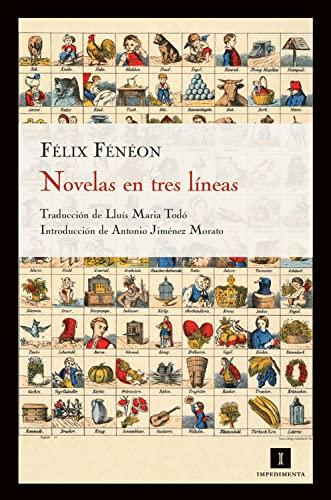 9788415130116: Novelas En Tres Lineas (Impedimenta)