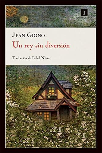 Un rey sin diversion (Spanish Edition): Giono, Jean