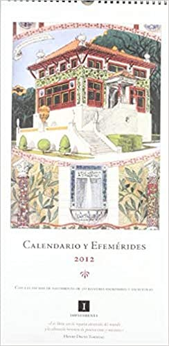 9788415130253: 2012 - calendario y efemeridades (Impedimenta)