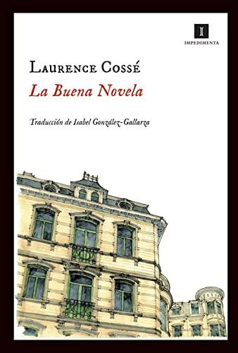 9788415130260: La buena novela (Impedimenta)
