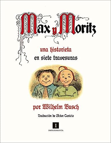 9788415130956: Max y Moritz: Una historieta en siete travesuras (Spanish Edition)