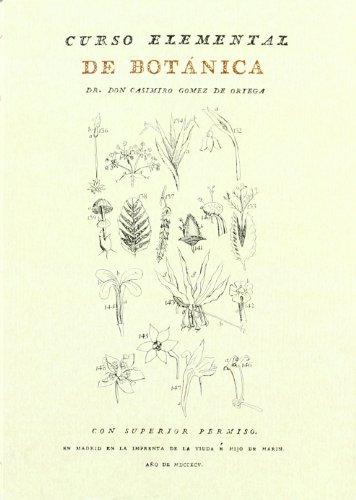9788415131137: Curso elemental de botanica (Facsimiles De Edic. Unicas)