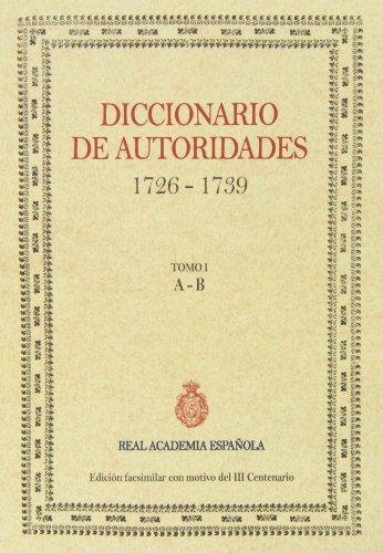 9788415131328: Diccionario De Autoridades (1726-1739) (tomo I)