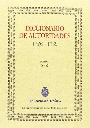 9788415131373: Diccionario de autoridades. Tomo VI