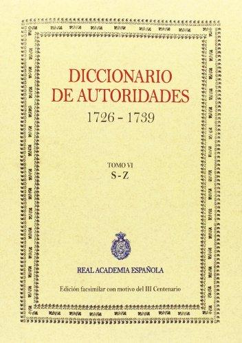 9788415131373: Diccionario De Autoridades Tomo Vi