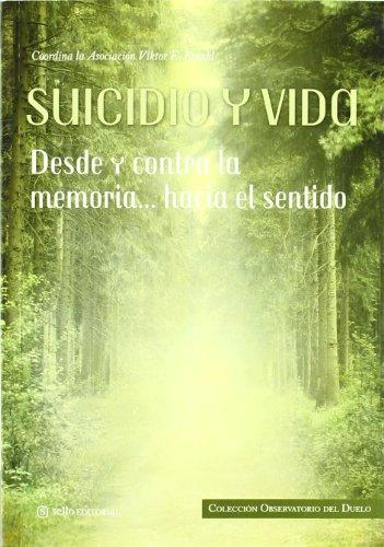 9788415132011: SUICIDIO Y VIDA