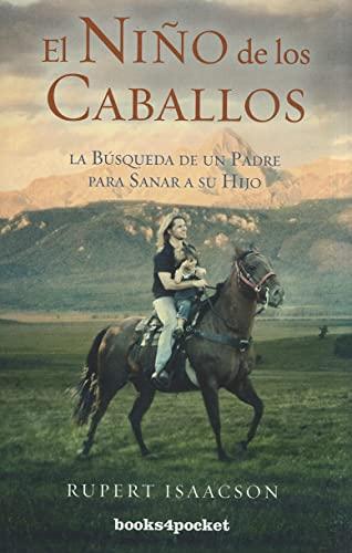 EL NIÑO DE LOS CABALLOS: ISAACSON, RUPERT